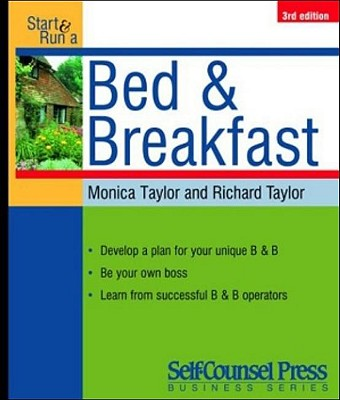 Start & Run a Bed & Breakfast By Taylor, Monica/ Taylor, Richard