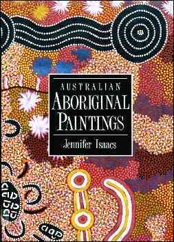 Australian Aboriginal Paintings By Isaacs, Jennifer